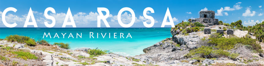 Casa Rosa Mayan Riviera Vacation Home